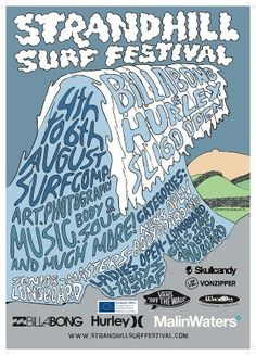 Strandhill Surf Festival, August - 2012 www. Surf N Turf, Surf Trip, Festival Posters, Visual Communication, Upcoming Events, Hurley, Ireland, Surfing, Adventure