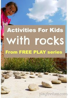 Fun Rock Activities for kids for outdoor plau. 5 fun free play ideas for kids that encourages their creativity, team work, imagination and problem solving. Free Activities For Kids, Outdoor Activities For Kids, Nature Activities, Outdoor Learning, Outdoor Play, Learning Activities, Games For Kids, Creative Activities, Stem Activities