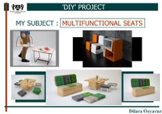MY PROJECT : MULTIFUNCTIONAL SEATS. I'd like because... -presentation first page-