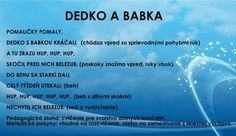 Detské hry - Modrý koník Kids And Parenting, Diy For Kids, Activities For Kids, Education, School, Children, Teacher, Tvs, Speech Language Therapy