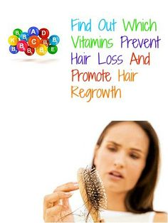 Strengthen hair, prevent hair loss, and regrow hair with these Vitamins