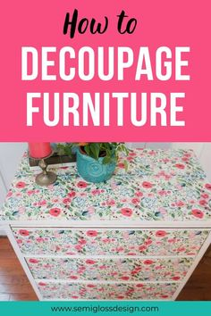 The Best Way to Decoupage a Dresser with Floral Napkins - Web 2020 Best Site Floral Furniture, Diy Furniture Easy, Affordable Furniture, Colorful Furniture, Unique Furniture, Furniture Makeover, Furniture Decor, Upcycled Furniture, Furniture Stores