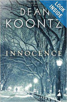 Excellent book!! Innocence: A Novel: Dean Koontz: 9780553808032: Amazon.com: Books