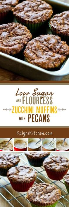 Low-Sugar and Flourless Zucchini Muffins with Pecans are also Gluten-Free…: