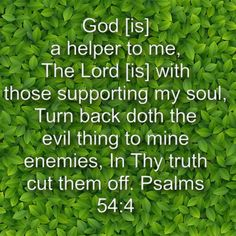 God is with those supporting my soul