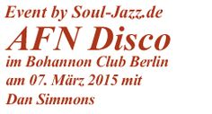 AFN Disco on 88 FM LIVE im Bohannon Club Berlin am 07. März 2015 mit Dan Simmons