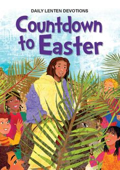 Amazon.com: Countdown to Easter - Daily Lenten Devotions For Children eBook: Ruth Geisler: Kindle Store