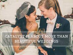 Catalyst Wedding Magazine Kickstarter!