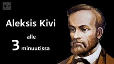Aleksis Kivi on suomalaisen kirjallisuuden edelläkävijä. Finnish Language, Writing Prompts, Literacy, Roman, Literature, School Projects, Classroom, Teacher, Education