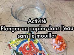 [Activité] Plonge un papier dans l'eau sans le mouiller ! - S'éveiller et s'épanouir de manière raisonnée