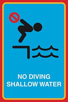 No Diving Shallow Water Print Man Swimming Picture Notice Safety Pool Business Sign - http://scuba.megainfohouse.com/no-diving-shallow-water-print-man-swimming-picture-notice-safety-pool-business-sign/
