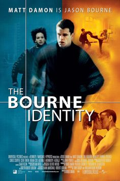 The Bourne Identity  Love, love, love this movie!!!