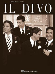 Il Divo: Piano, Vocal, Guitar
