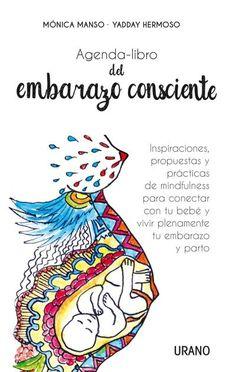 Agenda-libro del embarazo consciente // Mónica Manso // Urano Crecimiento Personal (Ediciones Urano)