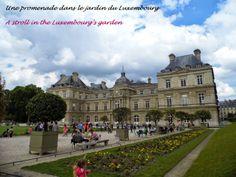 A stroll in the Luxembourg's garden. Paris  Une promenade dans le jardin du Luxembourg, Paris [La Cité des Vents]