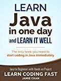 Free Kindle Book -   Java: Learn Java in One Day and Learn It Well. Java for Beginners with Hands-on Project. (Learn Coding Fast with Hands-On Project Book 4)