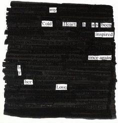 Cold Heart - Blackout Poem by Kevin Harrell (www.blackoutpoetry.net)