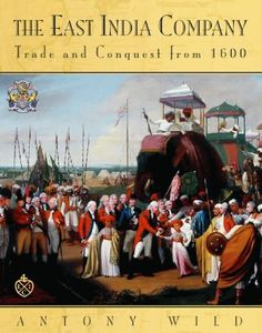 Unlimited Ebook The East India Company: Trade and Conquest from 1600 - Online - By Antony Wild Colonial India, British Colonial, Shirdi Sai Baba Wallpapers, Mother India, East India Company, Book Summaries, British Library, World History, Historical Photos