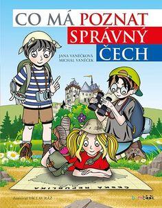 Co má poznat správný Čech Books To Read, Places To Visit, Reading, Fictional Characters, Reading Books, Fantasy Characters, Reading Lists
