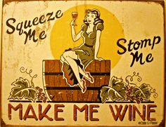 Image Detail for - Politically incorrect vintage wine sign...