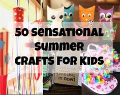 50 Sensational Summer Crafts Kids