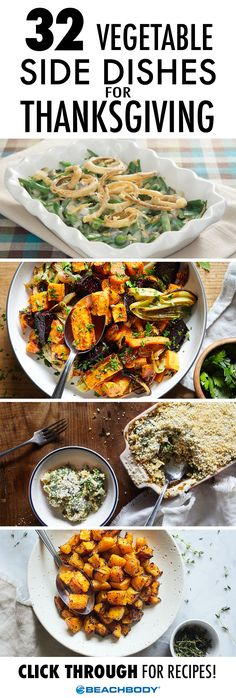 Turkey gets a lot of attention on Thanksgiving, but sometimes it's the side dishes that steal the show! Here are 32 of our favorite vegetable side dishes that are easy to make, delicious to eat, and kind to your waistline. // healthy recipes // thanksgiving recipes // veggies // vegetarian // vegan // thanksgiving ideas // quick recipes // Beachbody // BeachbodyBlog.com