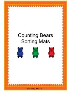 Freebie! Counting Bears- Sorting Mats. These mats are designed for students to sort the bears based on colors.