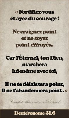 Fortifiez-vous_Dt 31_6(2) Prayer Quotes, Faith Quotes, Bible Quotes, Christian Verses, Christian Life, Surrender To God, Little Prayer, Bible Encouragement, Life Words