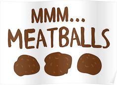 mmm... meatballs