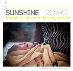 The Sunshine Project: Bringing light into the delivery room. Help a mama in Papua New Guinea this Mothers Day by giving a gift to your own mom.