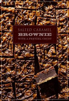 Salted Caramel Brownie with Pretzel Crust from @Gayle Roberts Merry Homes and Gardens via @Sara Baker Royale | Naomi