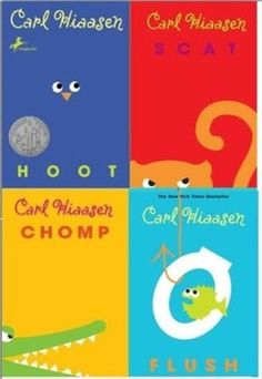 Hoot, Scat, Chomp, and Flush by Carl Hiaasen. His covers are the actual cutest. I Love Books, Great Books, Books To Read, My Books, Best Children Books, Childrens Books, Carl Hiaasen Books, Book Subscription, Summer Reading Lists