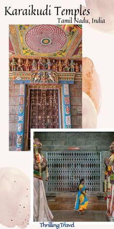 Discover the unique Karaikudi temples in Chettinad region - known for their unique Chettinad Culture and its unique architecture.#ThrillingTravel #Travel #Chettinad #TamilNadu #India #TravelDestinations #Culture #Asia