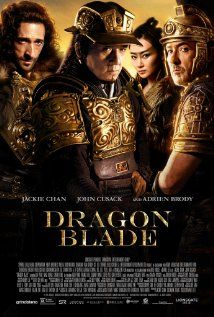 DRAGON BLADE (2015): When corrupt Roman leader Tiberius arrives with a giant army to claim the Silk Road, Huo An teams up his army with an elite Legion of defected Roman soldiers led by General Lucius to protect his country and his new friends.