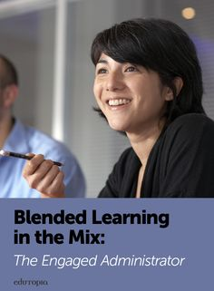 For a successful school-wide blended learning program, administrators should remove obstacles, let teachers lead, and remain engaged with the process as well as the results.