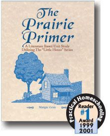 Prairie Primer based on Little House on the Pairie.  Intended for grades 3-8, but could be used a little earlier.  Covers literature, Bible, history, science, language arts, math, geography, art, and homemaking.