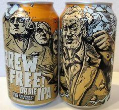 Ken is drinking a Brew Free! or Die IPA by Amendment Brewery on Untappd Cool Packaging, Beer Packaging, Packaging Design, 21st Amendment, Make Your Own Beer, Beer Art, Beer Snob, Brew Pub, Best Beer