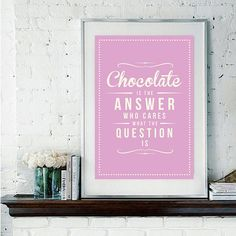 'Chocolate Is The Answer' Retro Art Print / Not on the high street