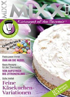 #Süße Vielfalt  Feine #Käsekuchen-Variationen   Jetzt in #MIXX:  #Thermomix #MeinThermo #Rezepte #Backen #Kuchen