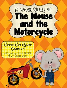 The Mouse and the Motorcycle Novel Study {Common Core-Aligned: Grades Reading Lessons, Reading Activities, Teaching Reading, Guided Reading, Sequencing Activities, Reading Resources, Reading Skills, Learning, 2nd Grade Books
