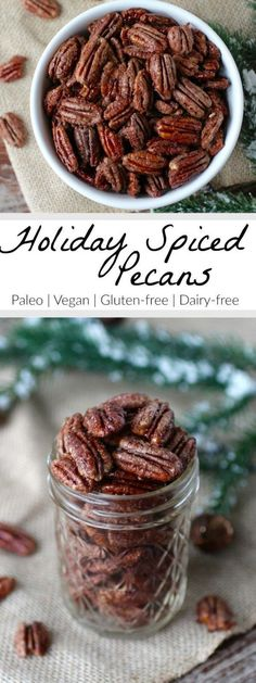 Holiday Spiced Pecans - roasted to perfection and infused with a blend of spices. Eat them as is, add them to a salad, or package them in a mason jar for a special holiday gift : therealfoodrds Paleo Vegan Gluten_free Dairy_free Nut Recipes, Real Food Recipes, Snack Recipes, Healthy Recipes, Paleo Vegan, Paleo Nuts, Paleo Dairy, Holiday Snacks, Holiday Recipes