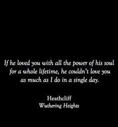 Quotes From Wuthering Heights | Love this quote from wuthering heights | Sunrise