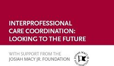 The Josiah Macy Jr Foundation supporting IPE in the US. The site includes relevant publications and respources for those interested in IPE generally.