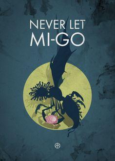 Never let mi-go… ;)
