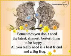 sayings for cards thoughts Hugs And Kisses Quotes, Hug Quotes, Qoutes, Friend Quotes, Tatty Teddy, Teddy Bear Quotes, Think Positive Words, Thinking Of You Quotes, Teddy Bear Pictures