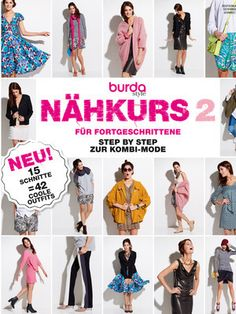 """burda style """"Nähkurs für Fortgeschrittene"""" - Step by Step zur Kombi-Mode! 15 Schnitte und somit 42 coole Outfits"""
