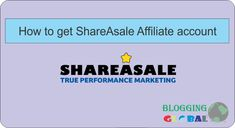 How to apply for ShareASale affiliate account (stepbystep).