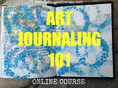 How to Create a Gorgeous, Authentic Art Journal Page | foxboroarttherapy.com