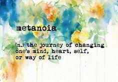 #metanoia