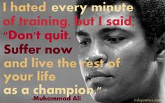Quote about training and fitness by Muhammad Ali